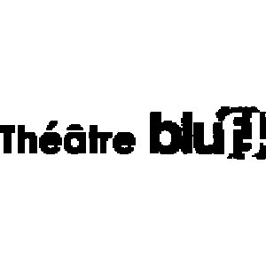 Théâtre Bluff
